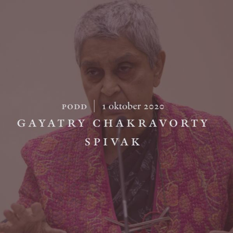 #118 Gayatry Chakravorty Spivak