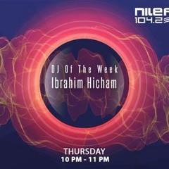 DJ Of The Week @ Nile FM - Ibrahim Hicham