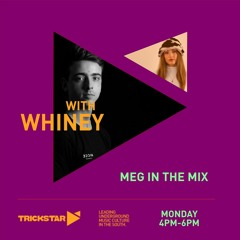 Meg In The Mix W/ Whiney   15 March 21