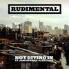 Not Giving In (feat. John Newman & Alex Clare) (Loadstar Remix)