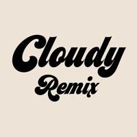 Cloudy - Sophia Cruz X Haizzi Remix
