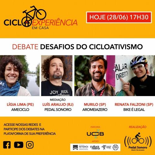 CICLOEXPERIÊNCIA 2020 - EM CASA - DESAFIOS DO CICLOATIVISMO