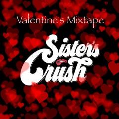 Sister's Crush - Valentine Mixtape 2020
