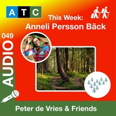 ATC 049 - Anneli Persson Bäck | Co-Founder PakForests  - Voice Of Trees | Sustainability Developer