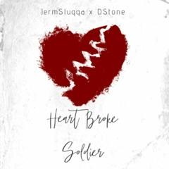 HeartBrokeSoldier feat. Dstone (prod Brufferr Beatz)