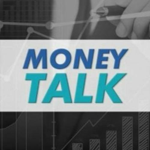 Money Talk - February 10, 2020