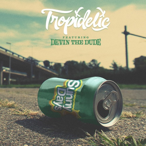 Sunny Days (feat. Devin The Dude)