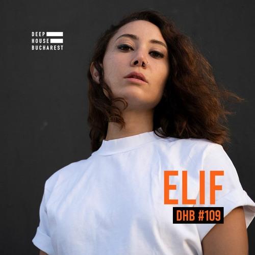DHB Podcast #109 - Elif