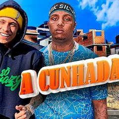 Kayblack E MC Pedrinho - A Cunhada 2