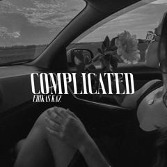 Erikas Kaz - Complicated