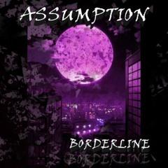 BORDERLINE - Assumption [Acidcore mélodique]