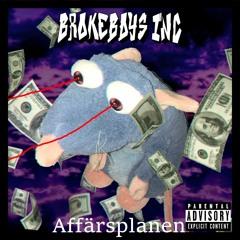 Brokeboi$ Inc. - Affärsplanen