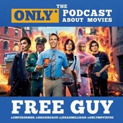 Ep 344: Free Guy