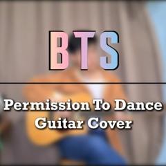 BTS - Permission to Dance (Guitar Cover)