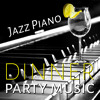 Jazz Piano Dinner Party Music