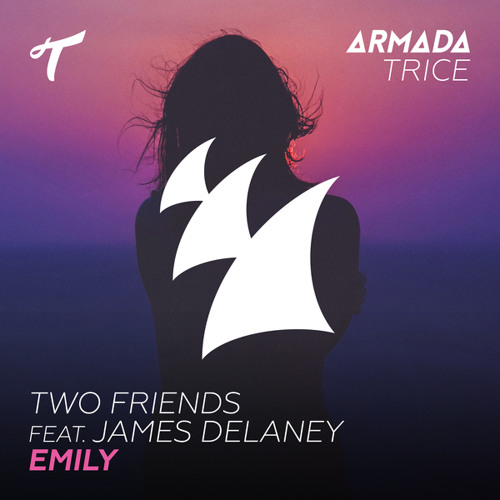 Two Friends feat. James Delaney - Emily