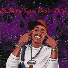 "[Free]Dababy Type Beat - ""Do It""  Prod.WillyWonderBeat Trap Beat  2021"