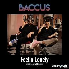 Baccus - Feelin Lonely (Leo Pol Remix)