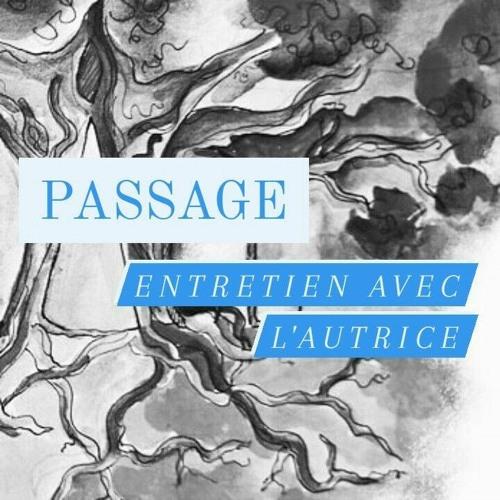 GN Passage : Entretien avec l'autrice