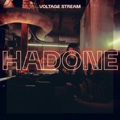 VOLTAGE Stream - Hadone
