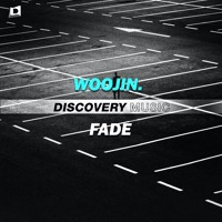 Woojin. - Fade (Out Now) [Discovery Music]
