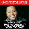 We Worship You Today (Performance Track In Key Of Bbm With Background Vocals)