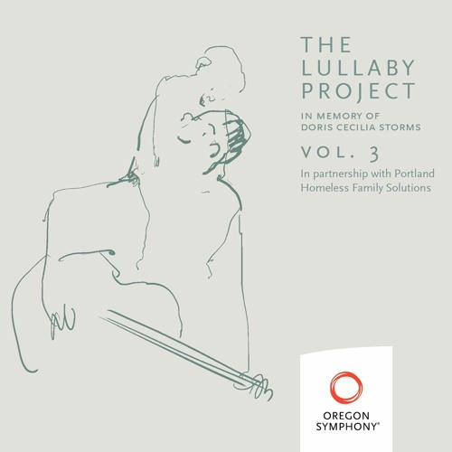Oregon Symphony - The Lullaby Project Vol. 3