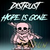Download Hope Is Gone Mp3