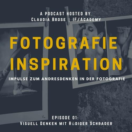 Andersdenken durch Fotografie - IFAcademy spricht mit Rüdiger Schrader