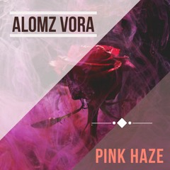 Älomz Vora - Pink Haze