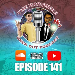 The Brothers Geek Out Podcast 141 - Wonder Woman, Highlights of 2020