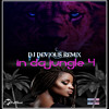 Download DJ Devious Remix - In Da Jungle 4 Mp3
