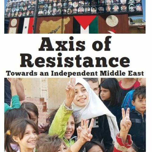 The Axis of Resistance