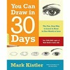 [Ebook]^^ You Can Draw in 30 Days The Fun  Easy Way to Learn to Draw in One Month or Less [W.O.R.D]
