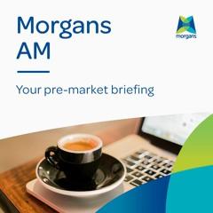 Morgans AM: Tuesday, 21 September 2021