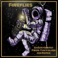 FIREFLIES(Prod. The Italian Job Remix)