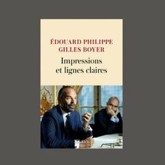 """Édouard Philippe & Gilles Boyer, """"Impressions et lignes claires"""", éd. JC Lattès"""
