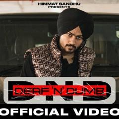 Deaf n Dumb - Himmat Sandhu | Snipr | New Punjabi Song 2021