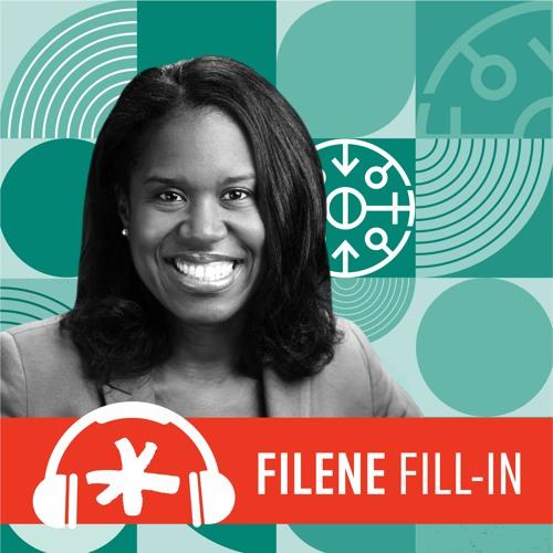 Filene Fill-In Ep. 65: Introducing New DEI Center Fellow Dr. Quinetta Roberson
