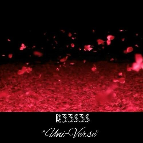 R33S3S - Uni-Verse