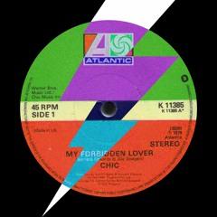 CHIC - My Forbidden Lover (TIBBs & DIM FLO EDIT)