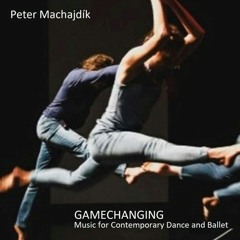 GAMECHANGING (composed by Peter Machajdik)