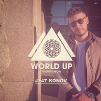 Konov - World Up Radio Show #147