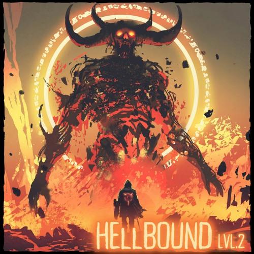 😈 HELLBOUND 😈 LVL.2(Heaviest Dubstep 2021)