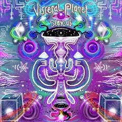Slaycub - Visceral Planet