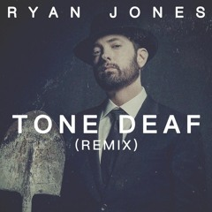 Tone Deaf (Remix) - Original Track by Eminem