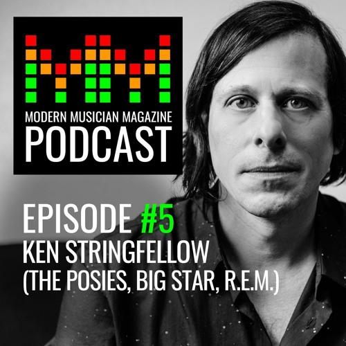 Episode #5 – Ken Stringfellow (The Posies, Big Star, R.E.M.)