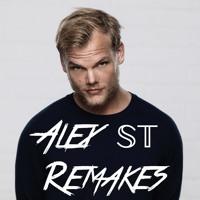 Avicii - Alive (Alex 𝕊𝕋 Remake)
