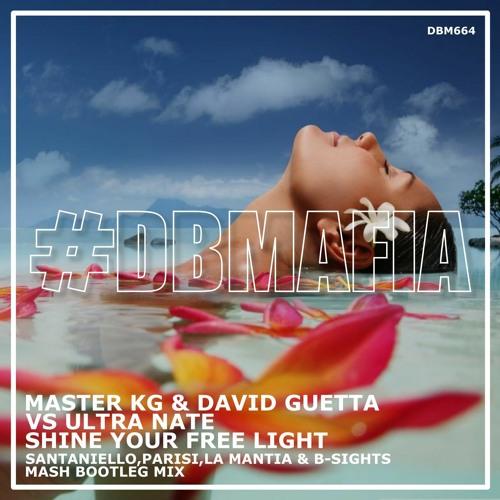 MasterKG, David G vs UltraNate - Shine Your Free Light (Santaniello, Parisi, La Mantia & B-Sights)