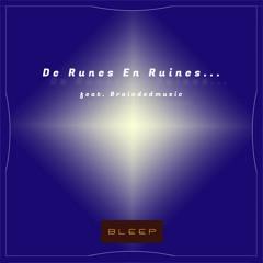 De Runes En Ruines (feat. Braindedmusic)